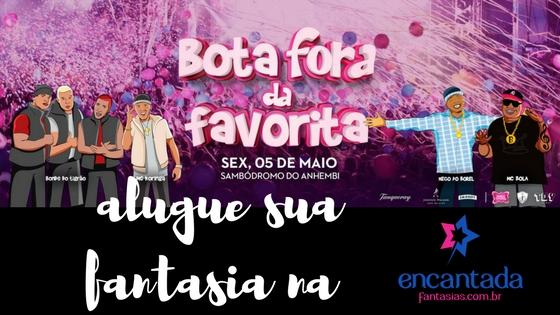 Festa à Fantasia - Bota Fora da Favorita - Direito Mack